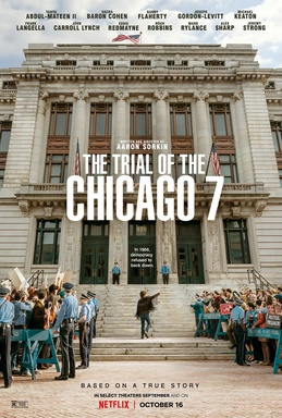 """The Trial of the Chicago 7"" Is a Gripping Tale About our Nation"